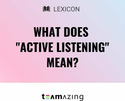 """What does """"active listening"""" mean?"""